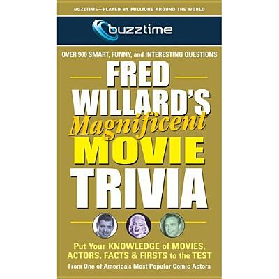 Fred Willard's Magnificent Movie Trivia By Willard, Fred