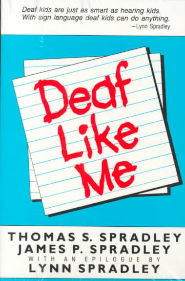 Deaf Like Me By Spradley, Thomas S./ Spradley, James P.