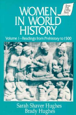 Women in World History By Hughes, Sarah S. (EDT)/ Hughes, Brady/ Hughes, Sarah S.